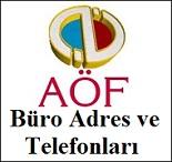 Açıköğretim (AÖF) Büroları Telefon Numaraları ve detaylı Adresleri