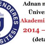 Adnan menderes Üniversitesi Akademik Takvim 2014–2015