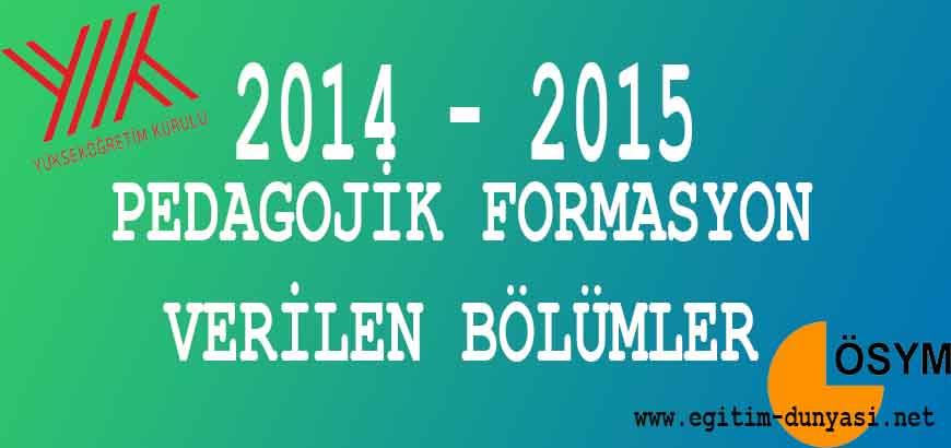 Formasyon Alabilen Bölümler 2014-2015